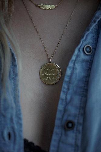 "10 Karat Solid Gold ""Love You to the Moon and Back"" Custom Pendant"