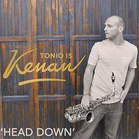 Head Down Single Tonio is Kenan Alternative Pop