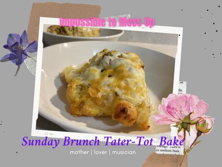 Sunday Brunch Tater Tot Bake