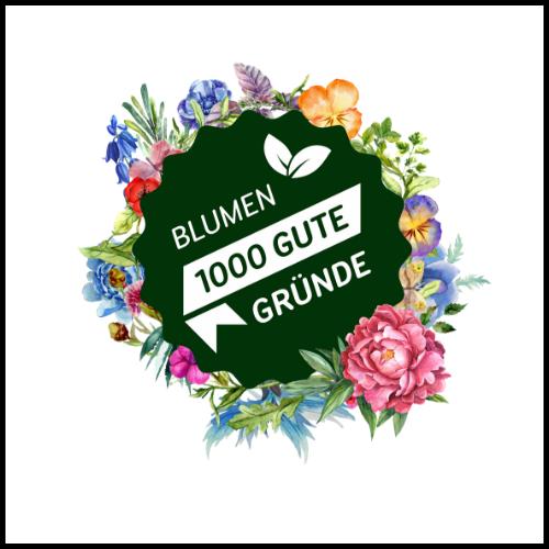 Blumen – 1000 gute Gründe