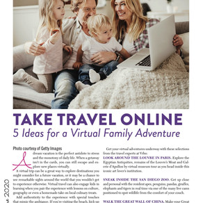 Take Travel Online: 5 Ideas for a Virtual Family Adventure