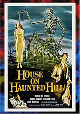 House on Haunted Hill starring Vincent Price in a William Castle Production.