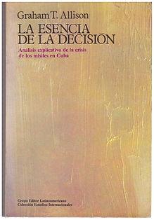 la-esencia-de-la-decision-de-graham-t-al