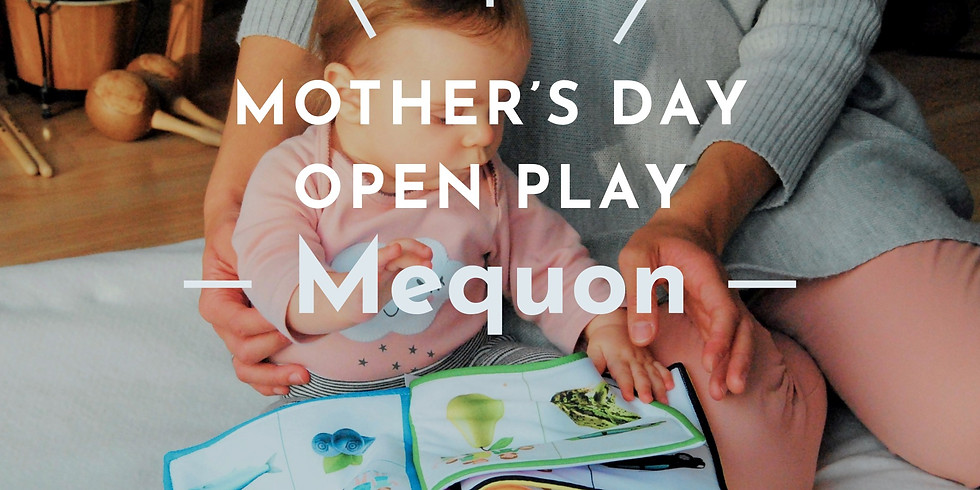 Mother's Day Open Play at Mequon