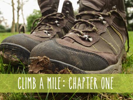 Climb a Mile: CH.1, June 2019