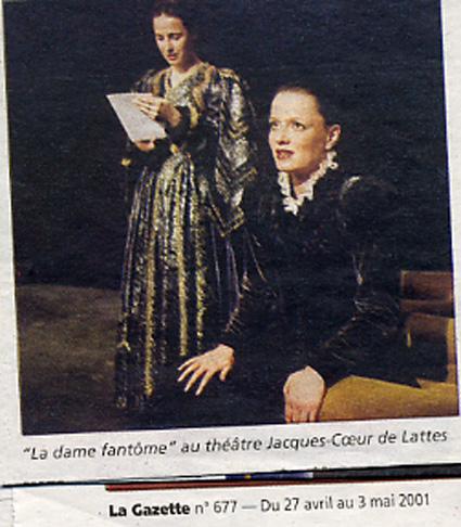La Dame Fantome, Calderon