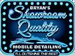Bryan's Showroom Quality Mobile Detailin