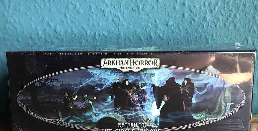 Arkham Horror LCG - Return to the circle undone