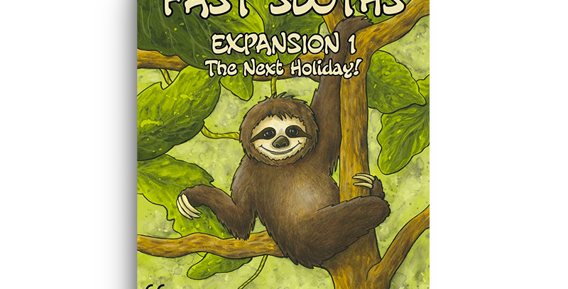 Fast Sloths - The next holiday expansion