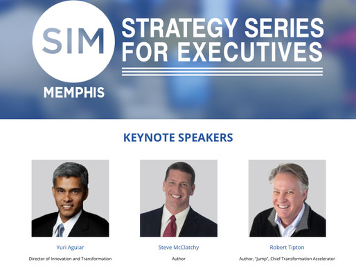 The SIM Memphis Strategy Series For Executives is Returning for the 33rd Annual Event on September 1