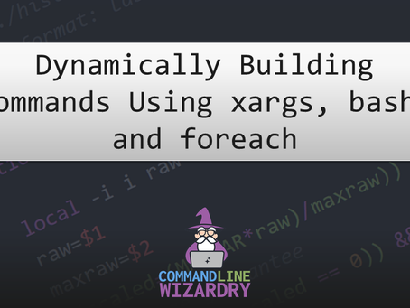 Dynamically Building Commands Using xargs, bash, and foreach