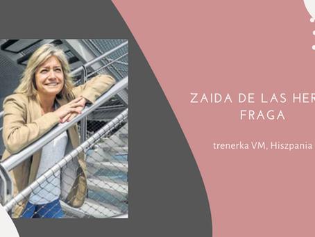 Zaufać profesjonalistom - wywiad z Zaidą de las Heras Fraga