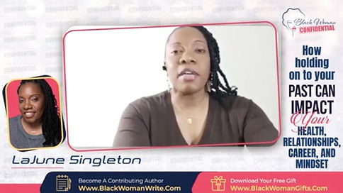 Link to LaJune Singleton's keynote speech at Black Woman Confidential virtual conference.