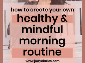 How to Create the Best Morning Routine For You | Be Healthy & Productive!