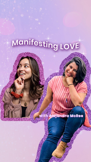 Manifesting your Soulmate with Alejandra McRee