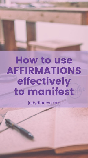 How To Use Positive Affirmations Effectively To Manifest