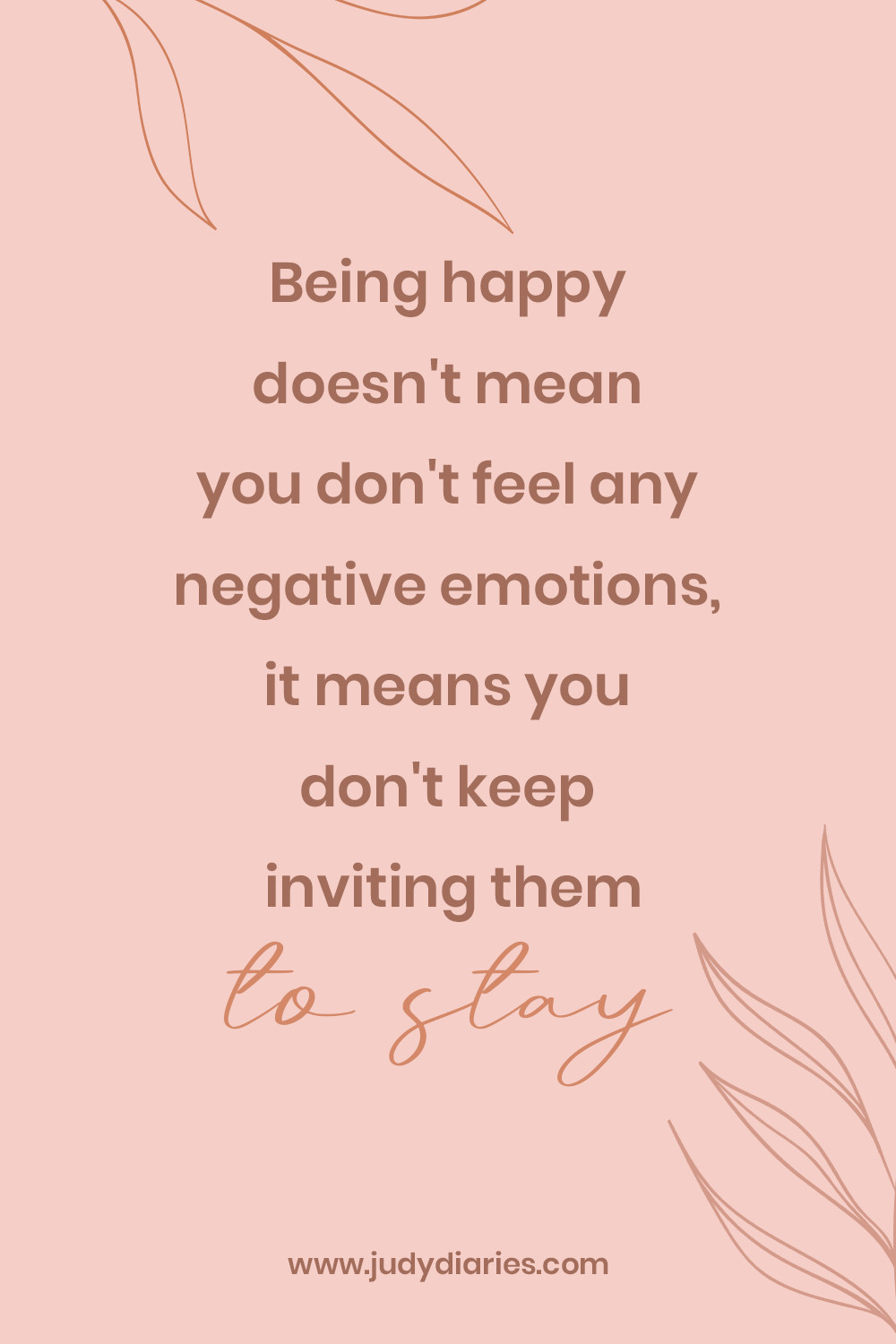 happiness quotes on being a happy person doesn't mean you don't feel negative emotions