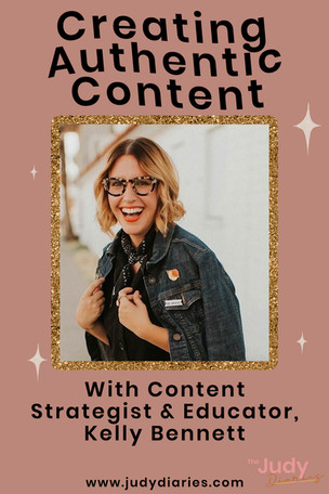 Authentic Content Creation Tips on Instagram with Kelly Bennett