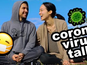 Corona Virus Talk?! What to do during the quarantine...