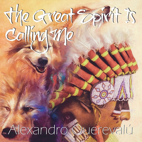 "AUDIO CD ""The Great Spirits Is Calling Me"""