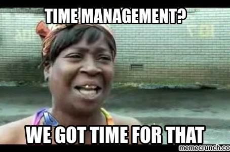 Parents.....What is Time Management?