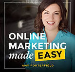 Online Marketing Made Easy Amy Porterfie