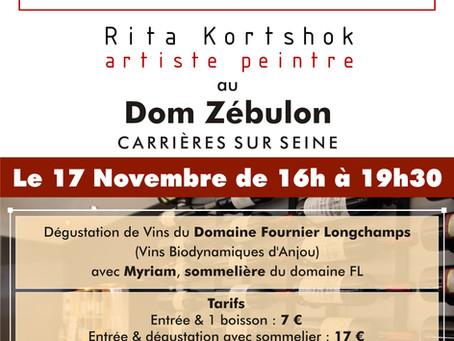Vernissage & Dégustation avec Rita KORTSHOK - 17 Novembre au Dom Zébulon (Carrières Sur Seine)
