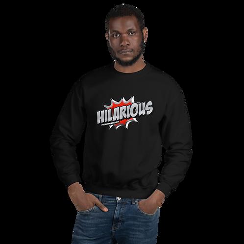 HILARIOUS Unisex Sweatshirt