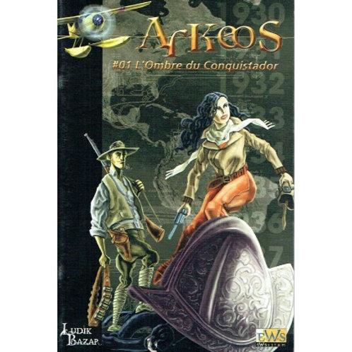 ARKEOS L'ombre du Conquistador OCCASION (A)
