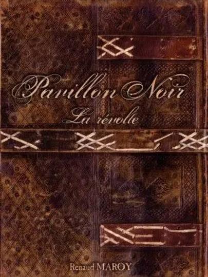 PAVILLON NOIR La Révolte OCCASION (A)