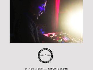 MINSU meets... Ritchie Muir 003