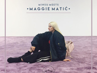 MINSU meets... Maggie Matić 021