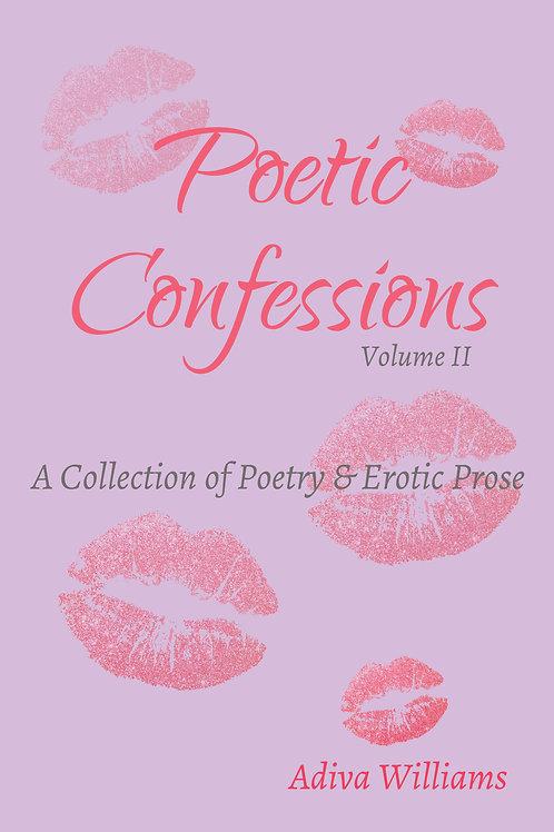 Poetic Confessions: Volume II