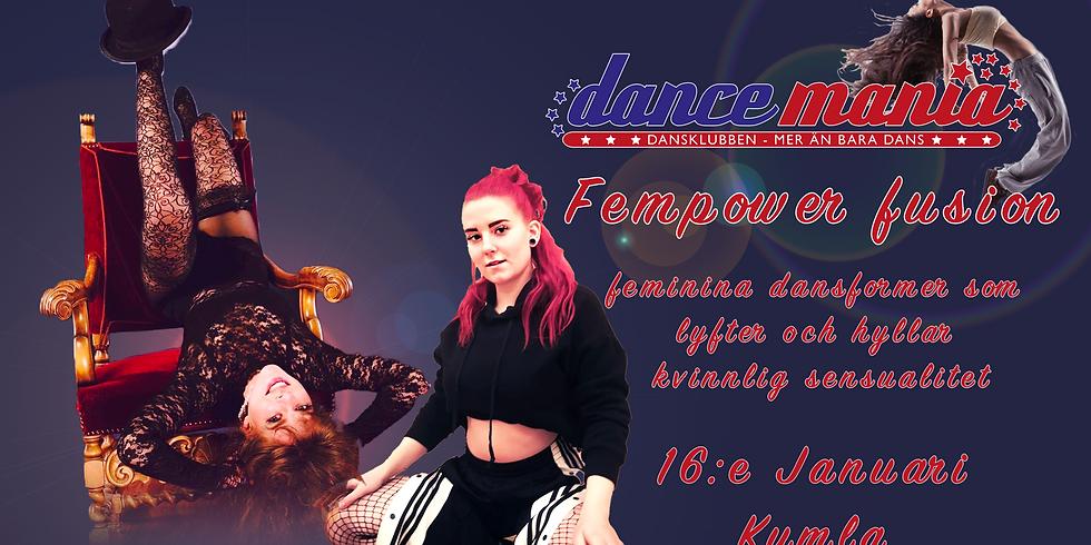 Fempower fusion - feminina dansformer som lyfter och hyllar kvinnlig sensualitet!!