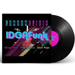 IDGAFunk - London Elixir