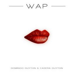 WAP - Domingo Guyton