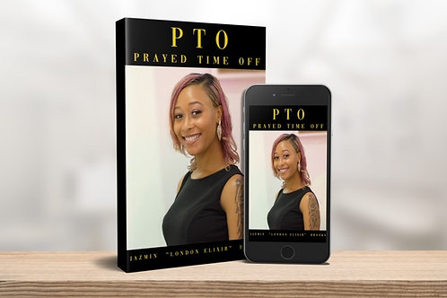 PTO: Prayed Time Off (eBook)