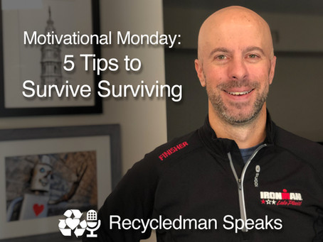 Motivational Monday: 5 Tips to Survive Surviving