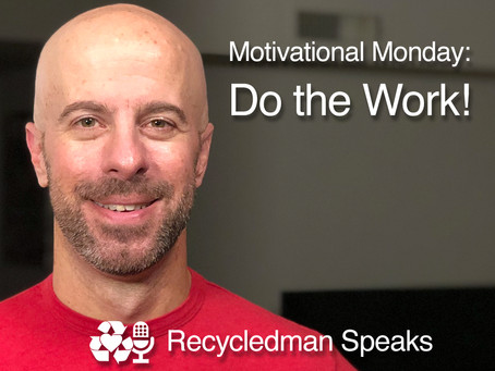 Motivational Monday: Do the Work!