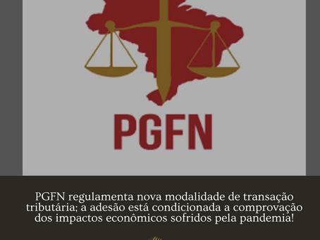 PGFN regulamenta nova modalidade de transação tributária; a adesão está condicionada a comprovação d