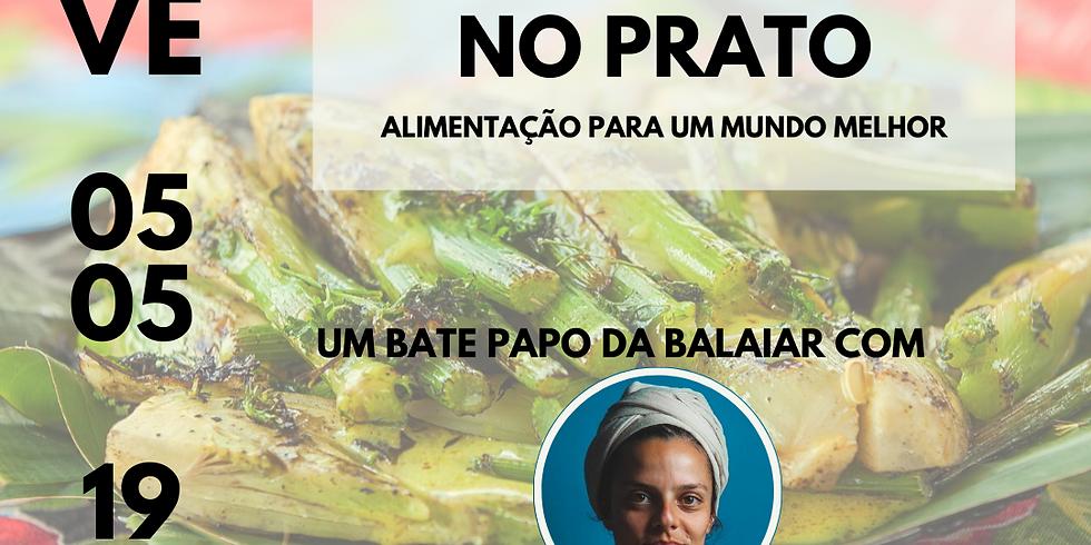 Agroecologia no prato, comer para um mundo melhor - com Rafita Soldan