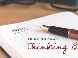 Thinking Small, Thinking Big