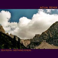 Kopie von Sea Moya - Nothing is real (AK