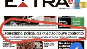 Policial diz que não houve confronto no Jacarezinho