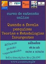 Curso: Quando a favela pesquisa: teorias e metodologias insurgentes
