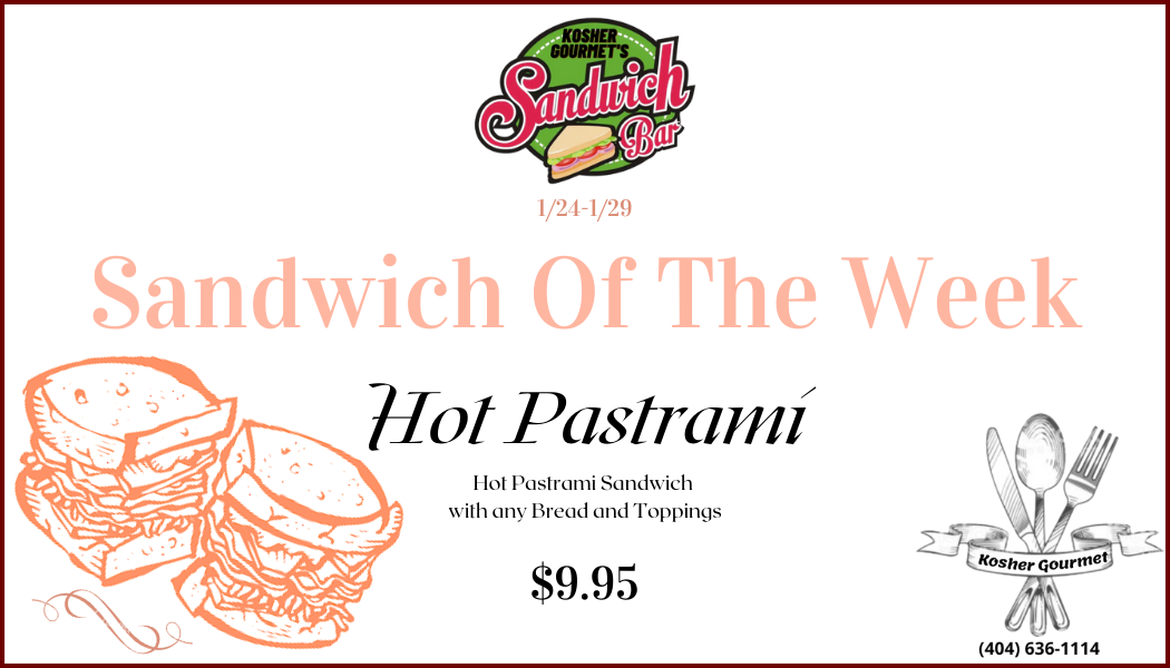 Sandwich Of The Week 1.24-1.29