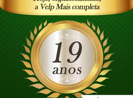Velp Mais completou 19 anos de atuação!