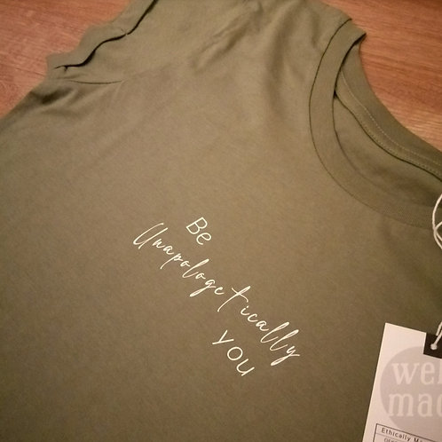 Be Unapologetically You Rolled Sleeve T-Shirt