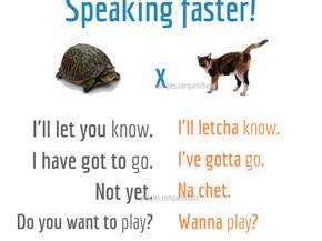 SPEAKING FASTER