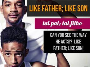 Idioms: Like father like son